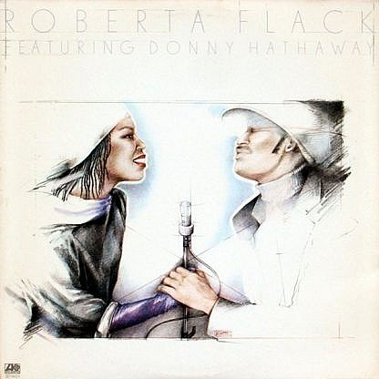 Roberta Flack Feat Donny Hathaway