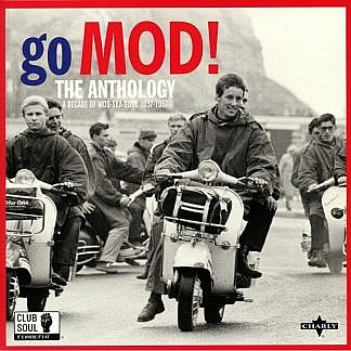 Club Soul | Go Mod! The Anthology: A Decade Of Mod Ska Soul 1957-1967