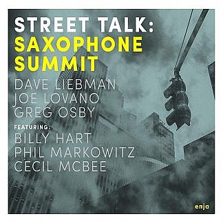 Saxophone Summit - Street Talk