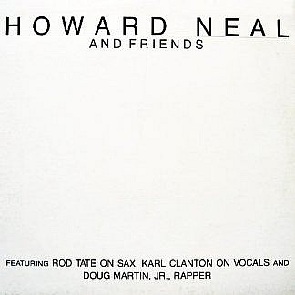 Howard Neal And Friends