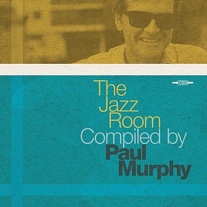 The Jazz Room Compiled By Paul Murphy