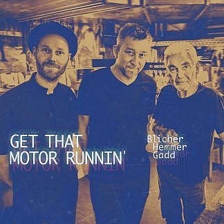 Get That Motor Runnin