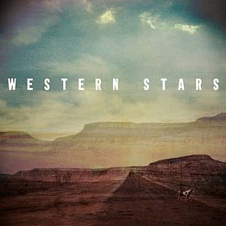 Western Stars/The Wayfarer