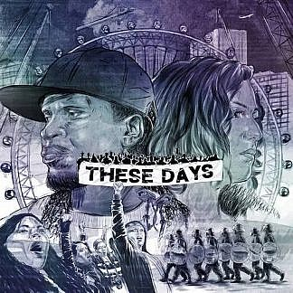 These Days (pre-order: Due 15th Nov)