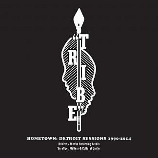 Hometown : Detroit Sessions 1990-2014