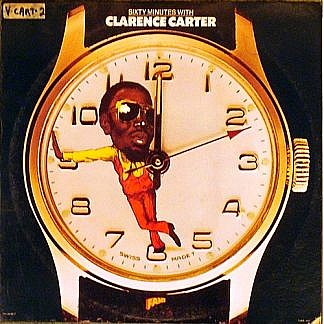 Sixty Minutes With Clarence Carter