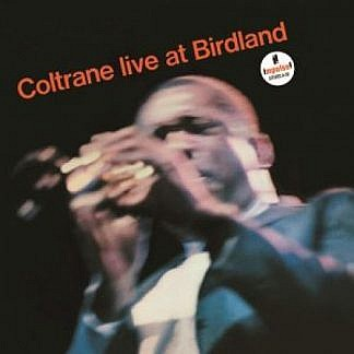Coltrane Live At Birdland (180Gm)