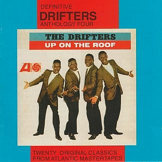 Drifters Anthology Four Up On The Roof