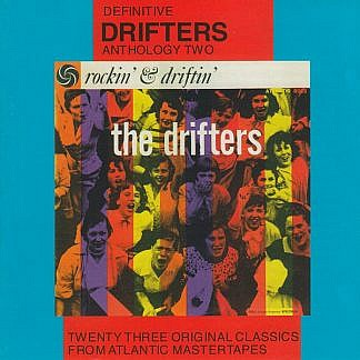 Drifters Anthology Two Rockin And Driftin