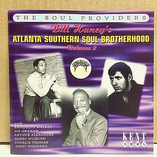 Bill Haney'S Atlanta Southern Soul Brotherhood Vol.2