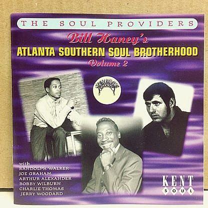 Bill Haney'S Atlanta Southern Soul Brotherhood Vol.2