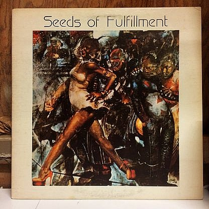 Seeds Of Fulfillment