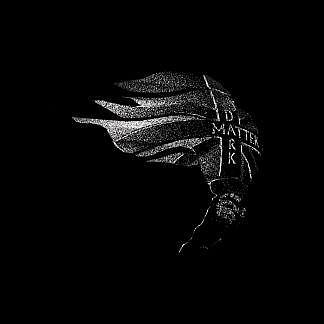 Dark Matter (Limited Ed Splatter Vinyl)(Pre-order: Due 14th Feb 2020)