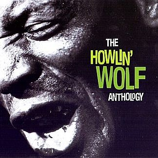 The Howlin Wolf Anthology