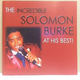 The Incredible Solomon Burke At His Best!