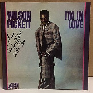 I'M In Love (Signed By Wilson Pickett)