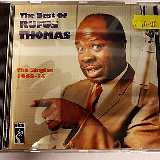 Best Of Rufus Thomas The Singles 1968 - 75