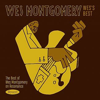 Wes'S Best - Best Of Wes Montgomery On Resonance