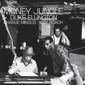 Money Jungle (Blue Note Tone Poet 180Gm Analogue) (Pre-order: Due 27th March 2020)
