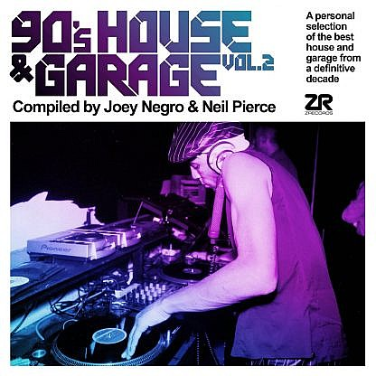90'S House And Garage Vol 2 Compilaed By Joey Negro And Neil Pierce