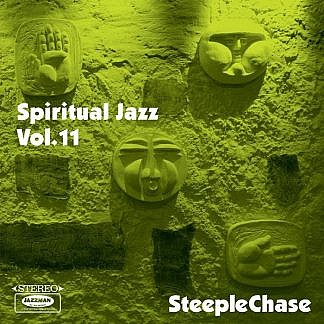 Spiritual Jazz Vol 11 -Steeplechase (pre-order: Due 10th April 2020)
