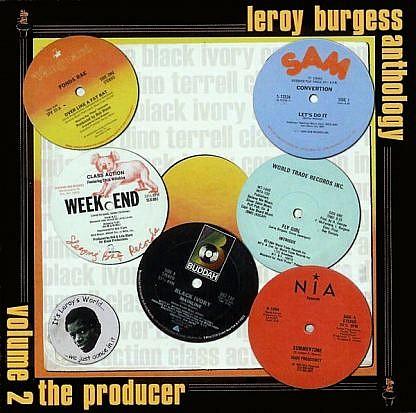 Leroy Burgess Anthology Volume 2 - The Producer