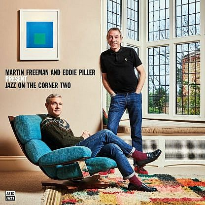 Martin Freeman And Eddie Piller Present Jazz On The Corner Two (Pre-order: Due 3rd July 2020)
