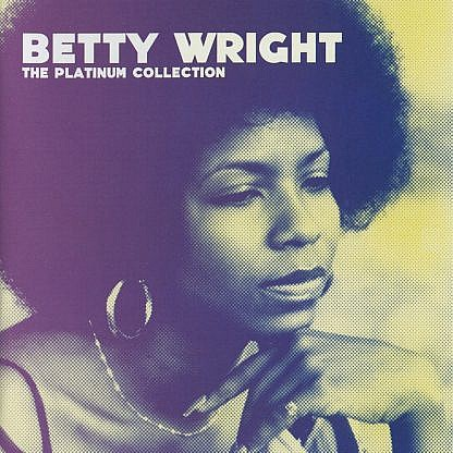 Betty Wright : Platinum Collection