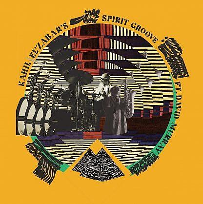 Kahil El'Zabar'S Spirit Groove Ft. David Murray (Pre-order: Due 12th June 2020)