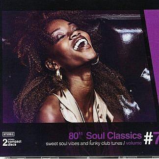80'S Soul Classics Vol 7