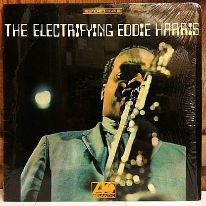 The Electrifying Eddie Harris