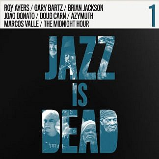 Jazz Is Dead (Pre-order: Due 24th July 2020)