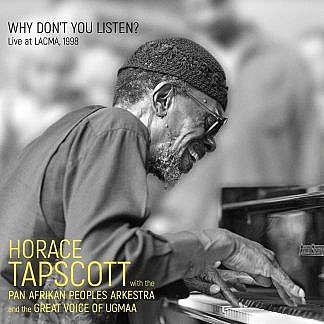 Horace Tapscott With The Pan Afrikan Peoples Arkestra And The Great Voice Of Ugmaa