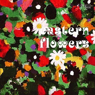 Eastern Flowers (pre-order:due 31st July 2020)