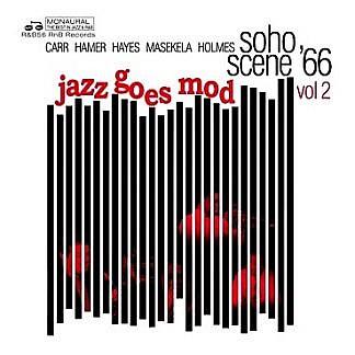 Soho Scene '66 (Volume 2 Jazz Goes Mod)