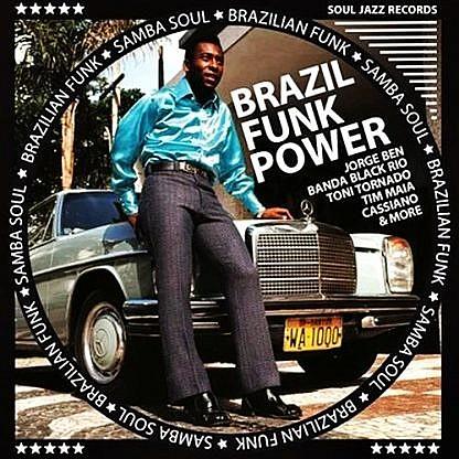 Brazil Funk Power - Brazilian Funk & Samba Soul