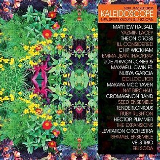 Soul Jazz  Records Kaleidoscope - New Spirits Known And Unknown