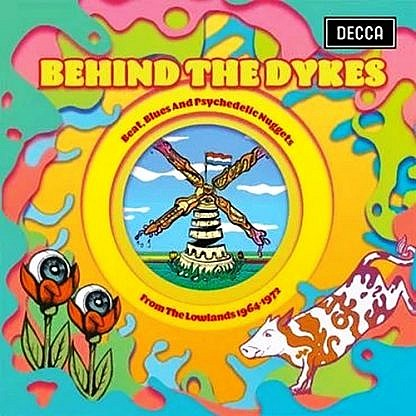 Behind The Dykes / Psychedelic Nuggets From The Lowlands 1964 - 1972 (2Lp)