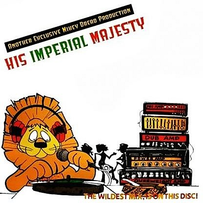 "A Mikey Dread Production / His Imperial Majesty (10"")"