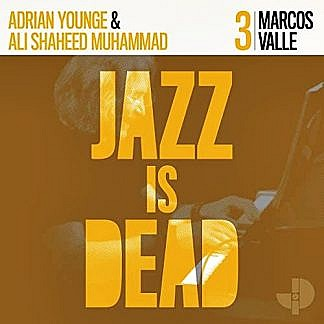 Jazz Is Dead 3 (pre-order: due 25th October 2020)