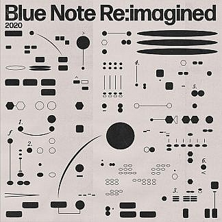 Blue Note Reimagined (pre-order: due 16th October 2020)