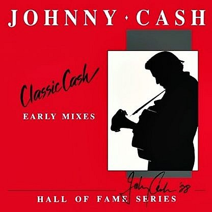 Classic Cash: Early Mixes