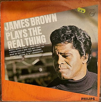 James Brown Plays The Real Thing