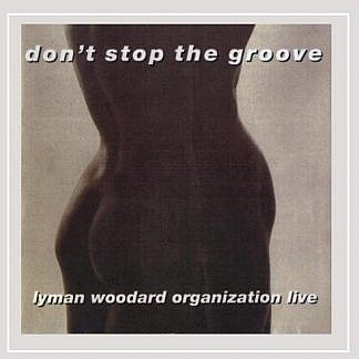Don'T Stop The Groove (180Gm)
