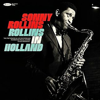Rollins In Holland: The 1967 Studio & Live Recordings (pre-order: Due 4th December 2020)
