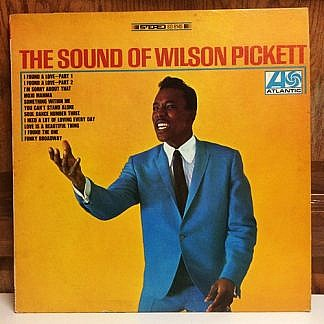 The Sound Of Wilson Pickett
