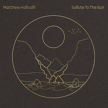 Salute To The Sun (Pre-order: Due 20th November 2020)