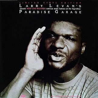Larry Levan'S Classic West End Records Remixes Made Famous At The Legendary Paradise Garage (White Vinyl) (pre-order: Due 27th November 2020)