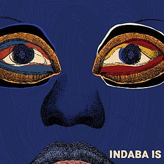 Indaba Is (Pre-order: Due 29th January 2021)