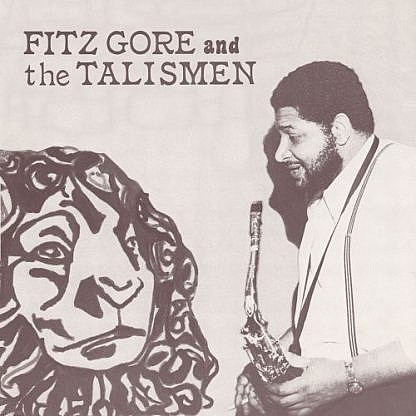 Fitz Gore And The Talismen Plus Bonus 45